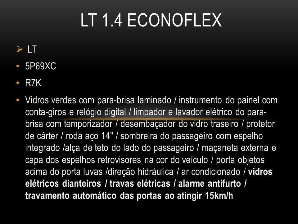 LT 1.4 ECONOFLEX LT. 5P69XC. R7K.