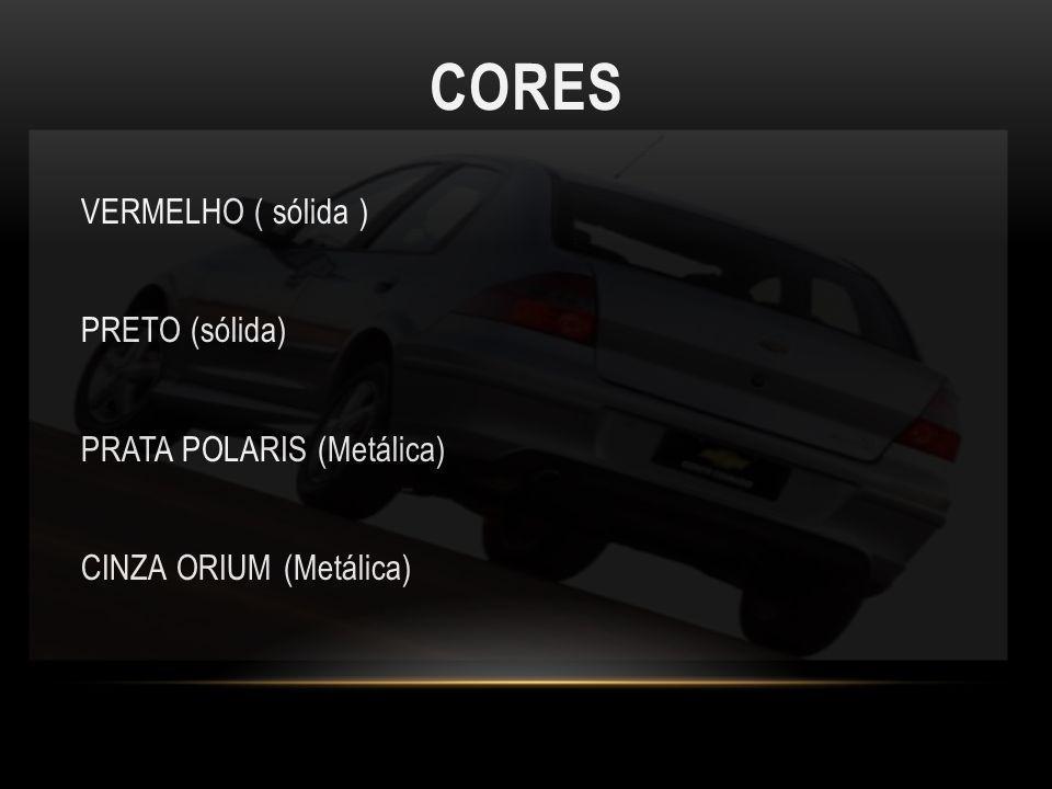 Cores VERMELHO ( sólida ) PRETO (sólida) PRATA POLARIS (Metálica)