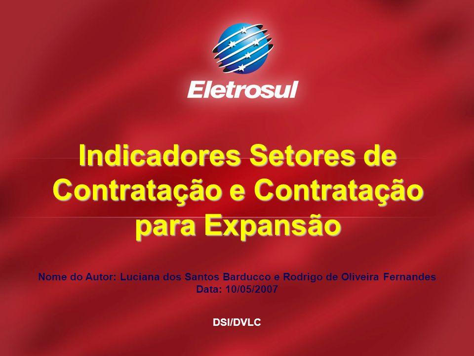 Indicadores Setores de Contratação e Contratação para Expansão