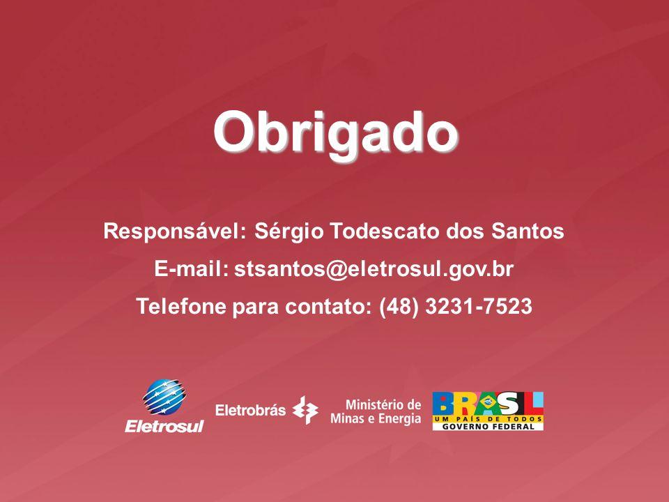 Obrigado Responsável: Sérgio Todescato dos Santos