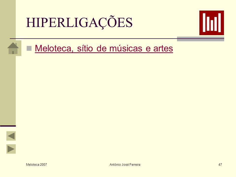 HIPERLIGAÇÕES Meloteca, sítio de músicas e artes Meloteca 2007