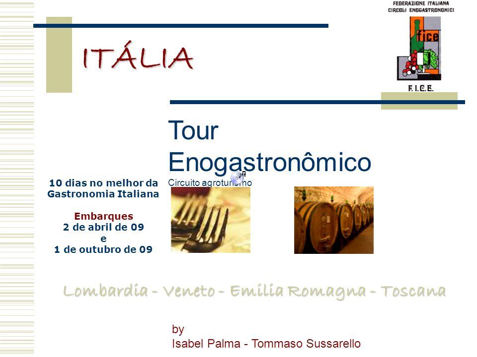 ITÁLIA Tour Enogastronômico