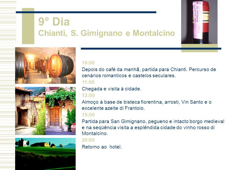 9° Dia Chianti, S. Gimignano e Montalcino 10:00