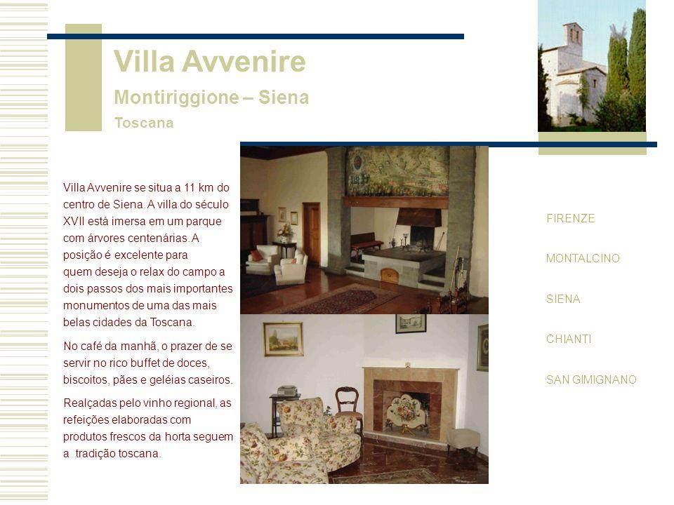 Villa Avvenire Montiriggione – Siena Toscana