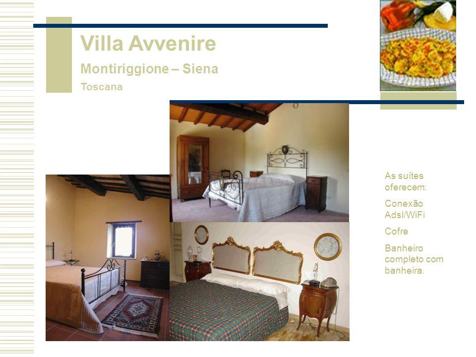 Villa Avvenire Montiriggione – Siena Toscana As suítes oferecem: