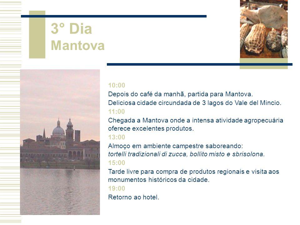 3° Dia Mantova 10:00 Depois do café da manhã, partida para Mantova.