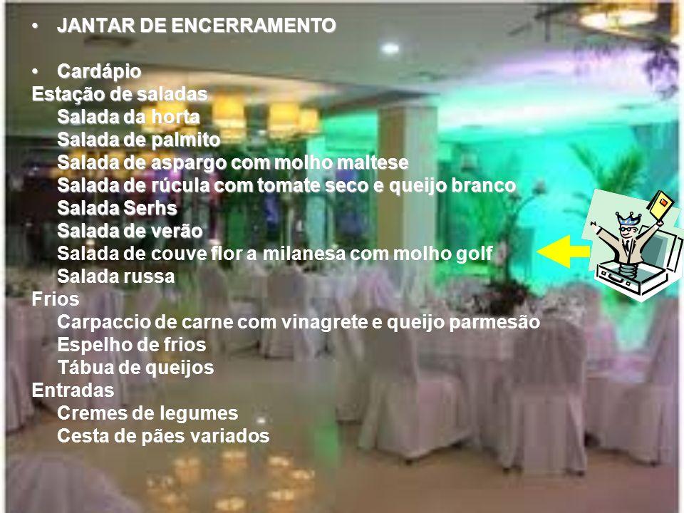 JANTAR DE ENCERRAMENTO