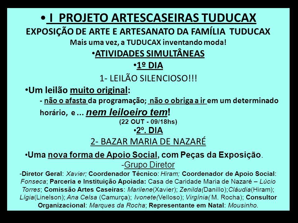 I PROJETO ARTESCASEIRAS TUDUCAX