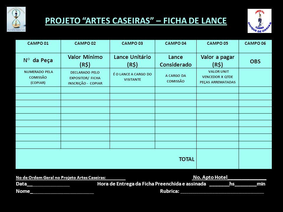 PROJETO ARTES CASEIRAS – FICHA DE LANCE