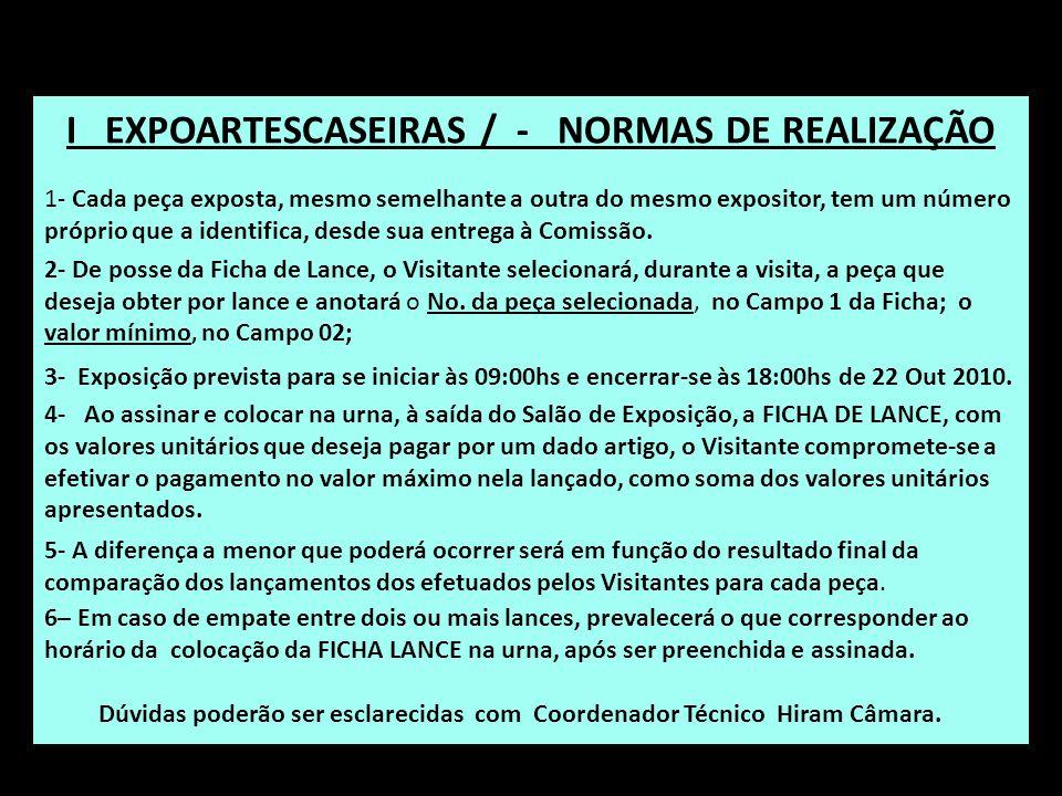 I EXPOARTESCASEIRAS / - NORMAS DE REALIZAÇÃO
