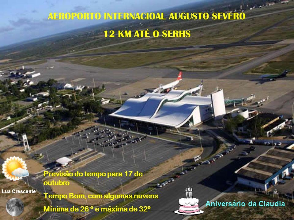 AEROPORTO INTERNACIOAL AUGUSTO SEVERO
