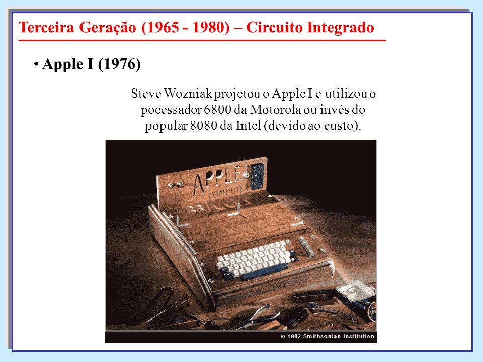 Terceira Geração (1965 - 1980) – Circuito Integrado