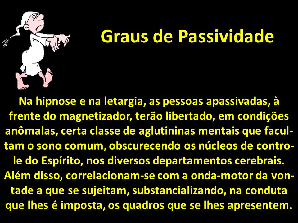 Graus de Passividade