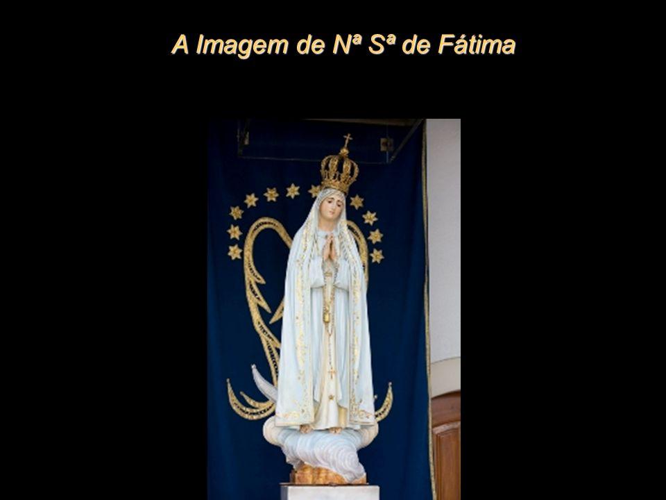 A Imagem de Nª Sª de Fátima