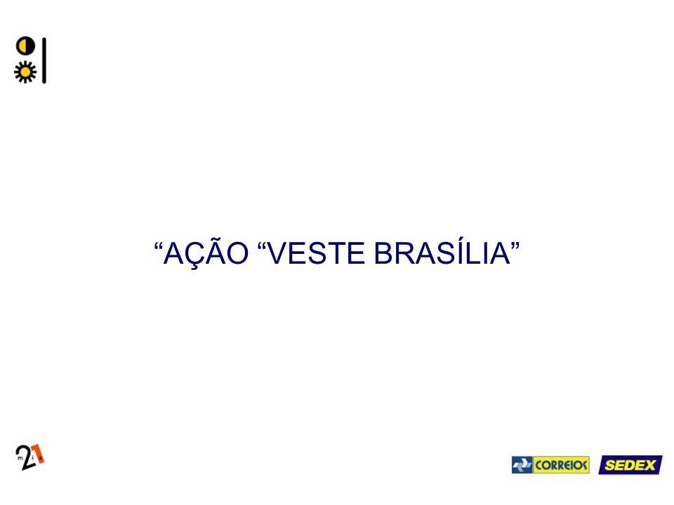 AÇÃO VESTE BRASÍLIA