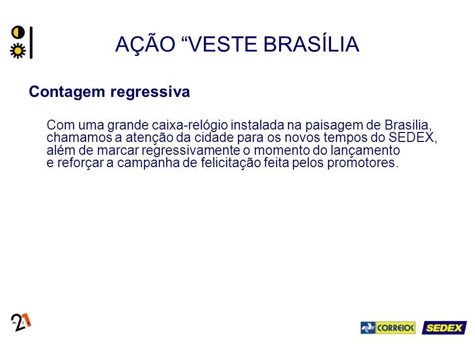 AÇÃO VESTE BRASÍLIA Contagem regressiva