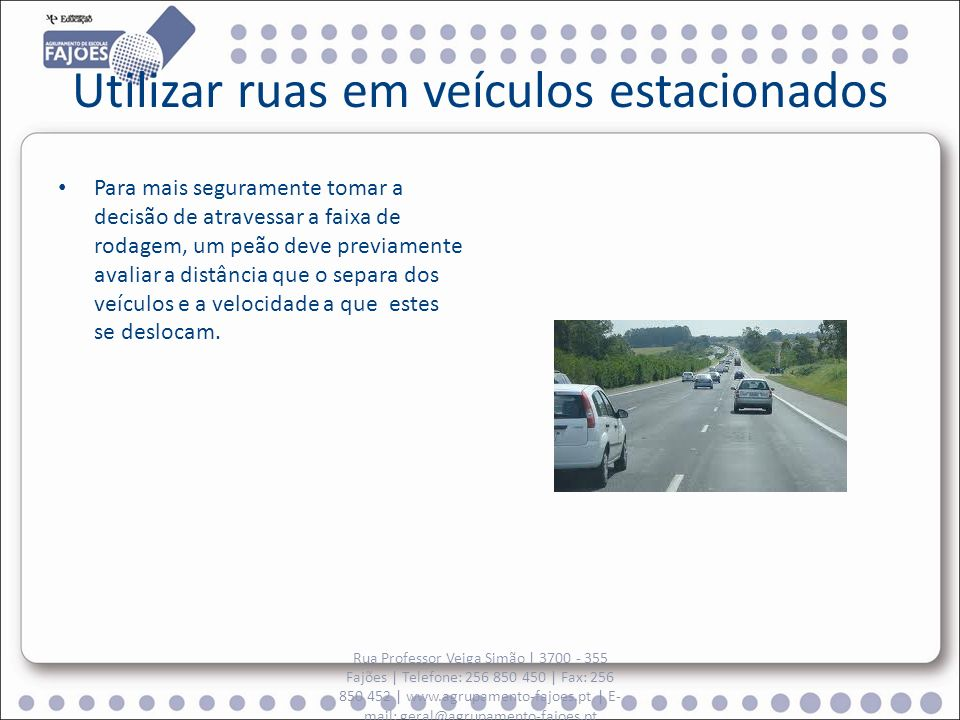 Utilizar ruas em veículos estacionados