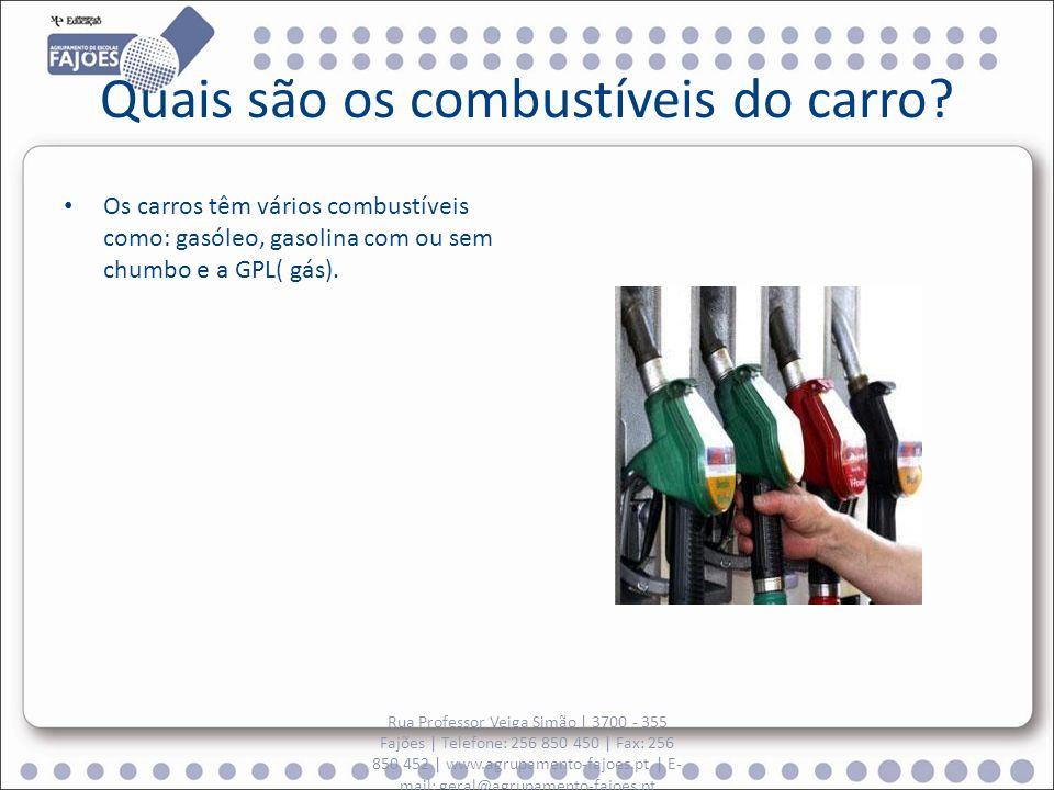 Quais são os combustíveis do carro