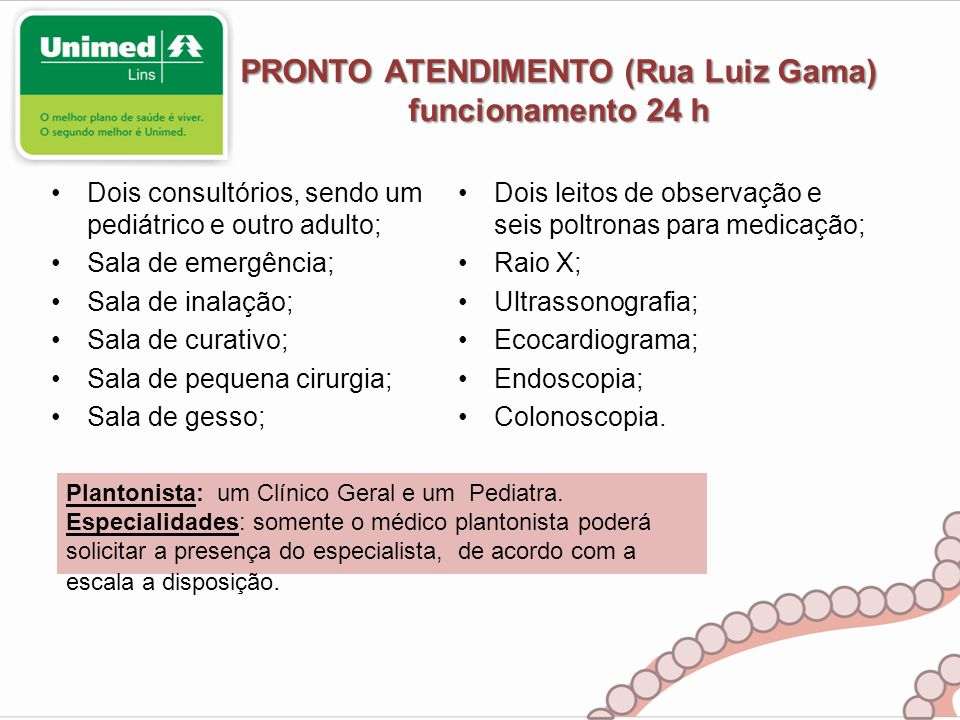 PRONTO ATENDIMENTO (Rua Luiz Gama) funcionamento 24 h
