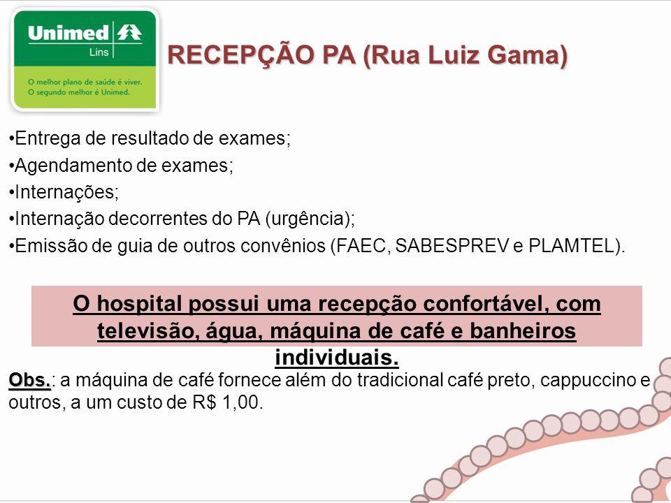 RECEPÇÃO PA (Rua Luiz Gama)