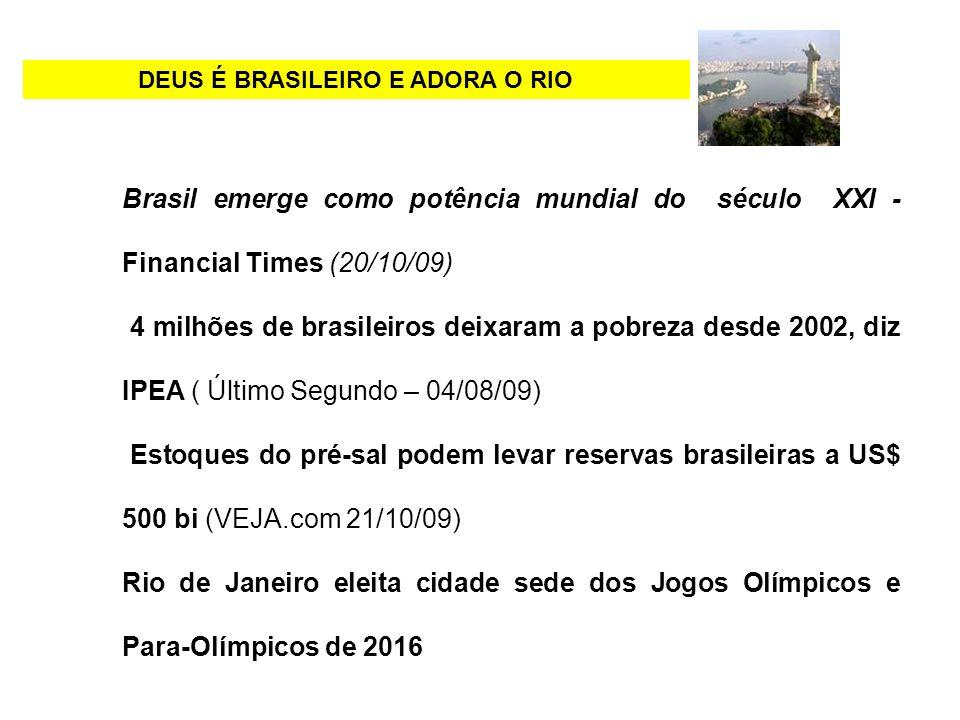 DEUS É BRASILEIRO E ADORA O RIO