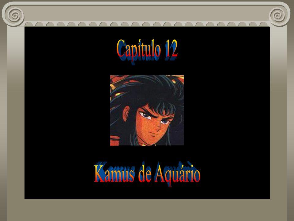 Capítulo 12 Kamus de Aquário