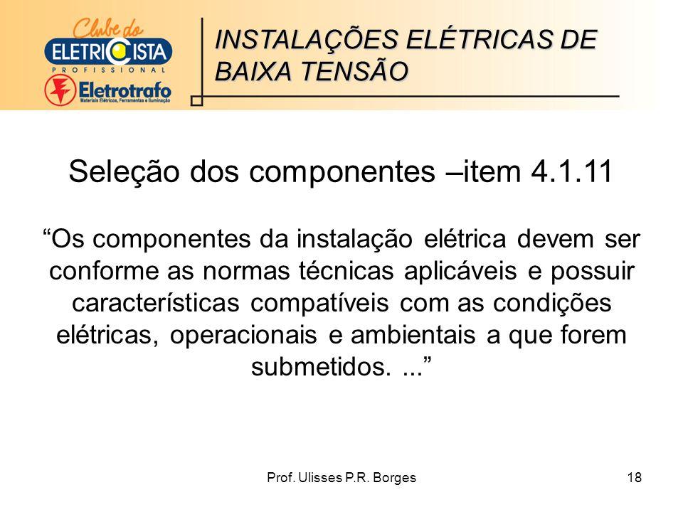 Seleção dos componentes –item 4.1.11