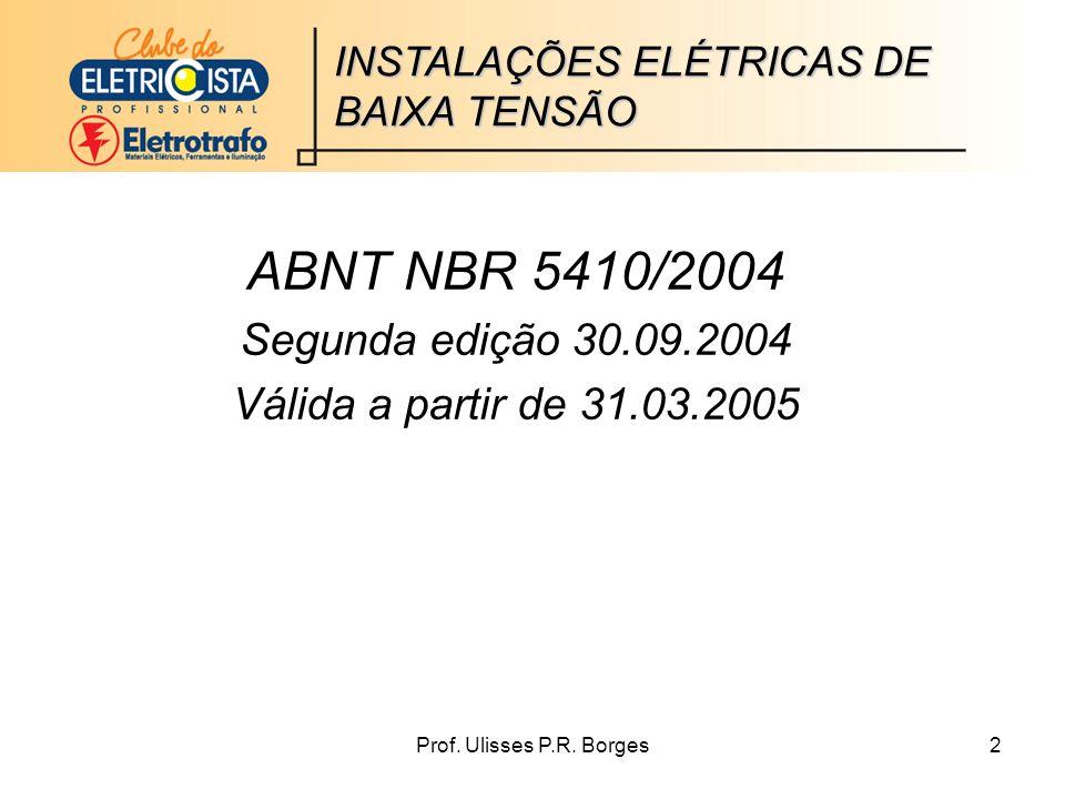 ABNT NBR 5410/2004 Segunda edição 30.09.2004