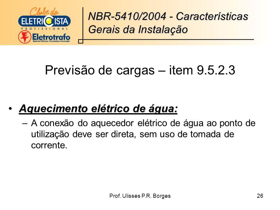 Previsão de cargas – item 9.5.2.3