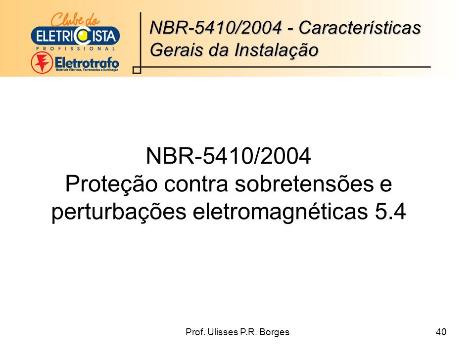 NBR-5410/2004 - Características