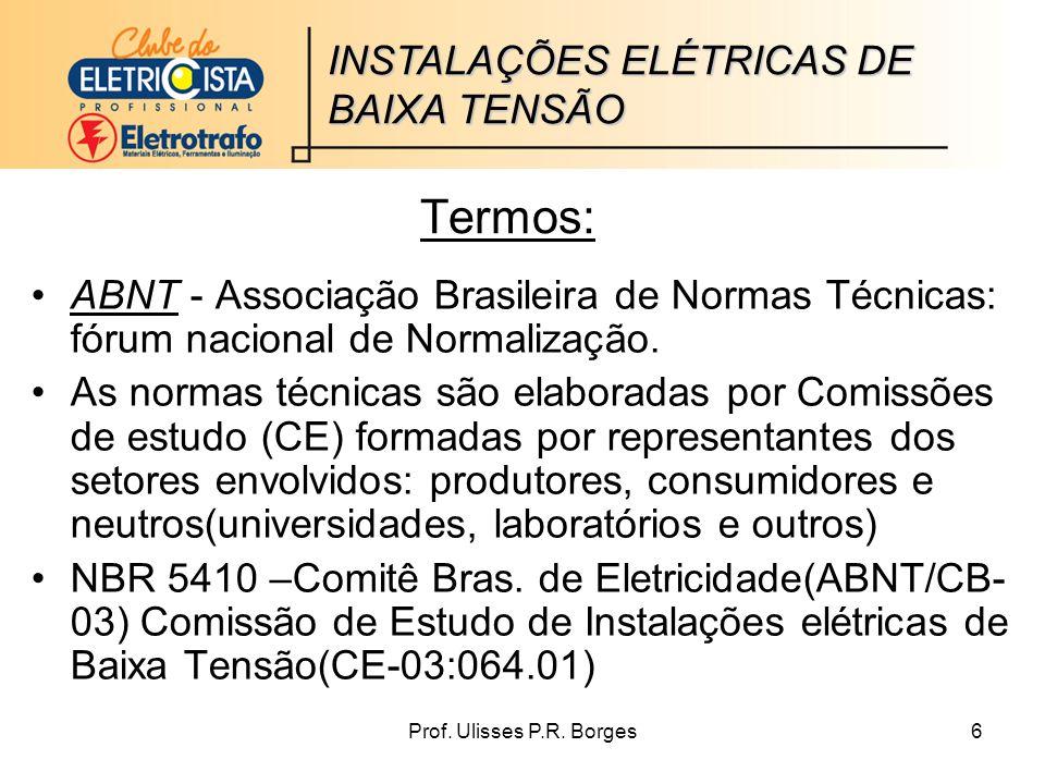 Termos: INSTALAÇÕES ELÉTRICAS DE BAIXA TENSÃO