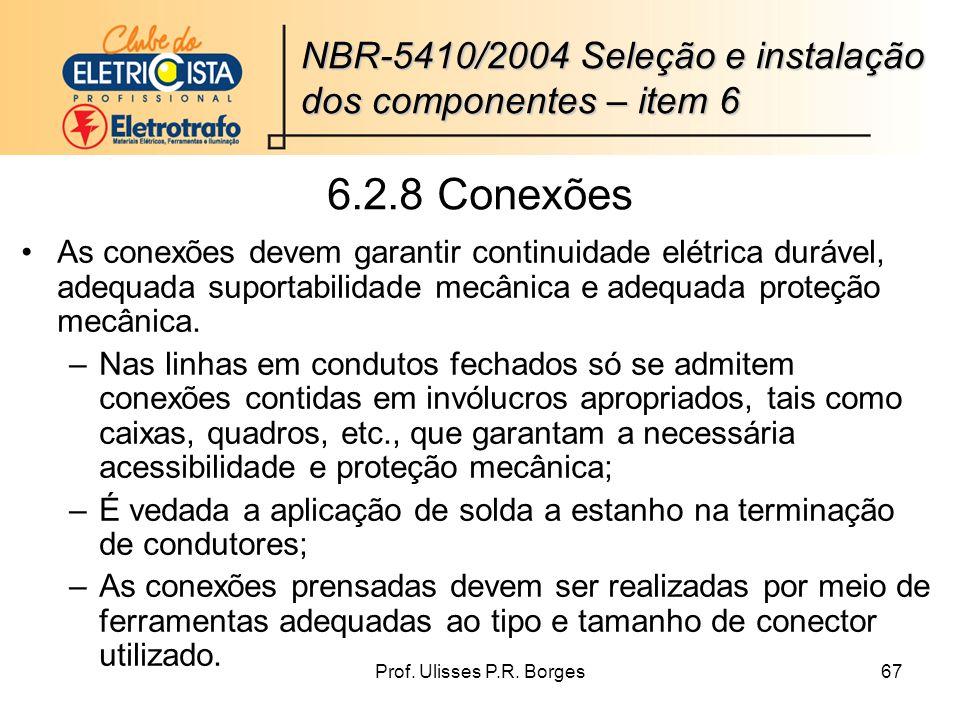 NBR-5410/2004 Seleção e instalação dos componentes – item 6