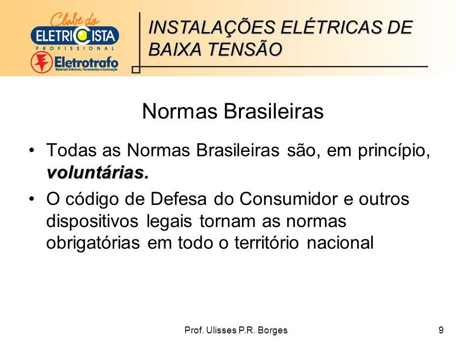 Normas Brasileiras INSTALAÇÕES ELÉTRICAS DE BAIXA TENSÃO