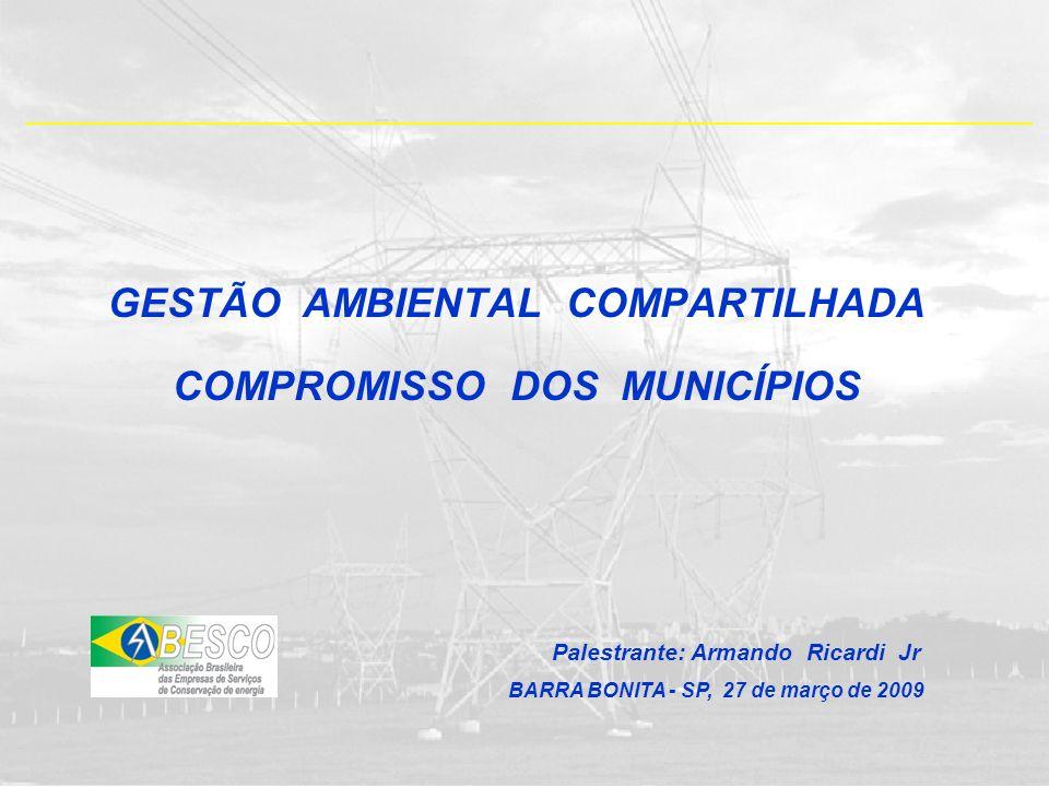 GESTÃO AMBIENTAL COMPARTILHADA COMPROMISSO DOS MUNICÍPIOS