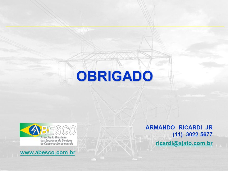 OBRIGADO ARMANDO RICARDI JR (11) 3022 5677 ricardi@ajato.com.br