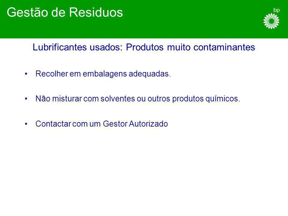 Lubrificantes usados: Produtos muito contaminantes