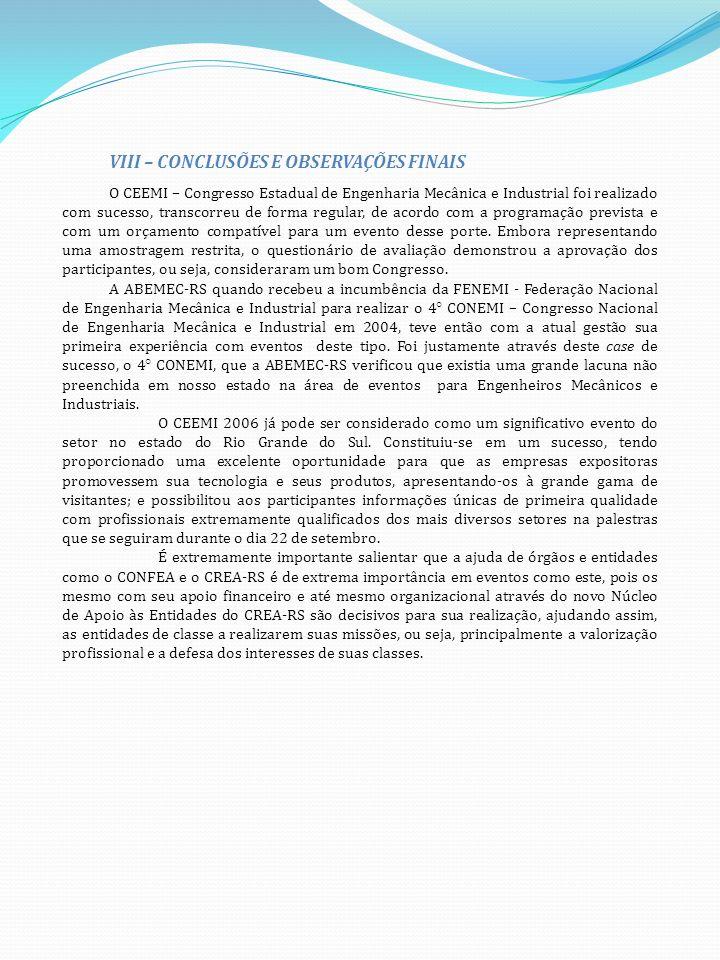 VIII – CONCLUSÕES E OBSERVAÇÕES FINAIS