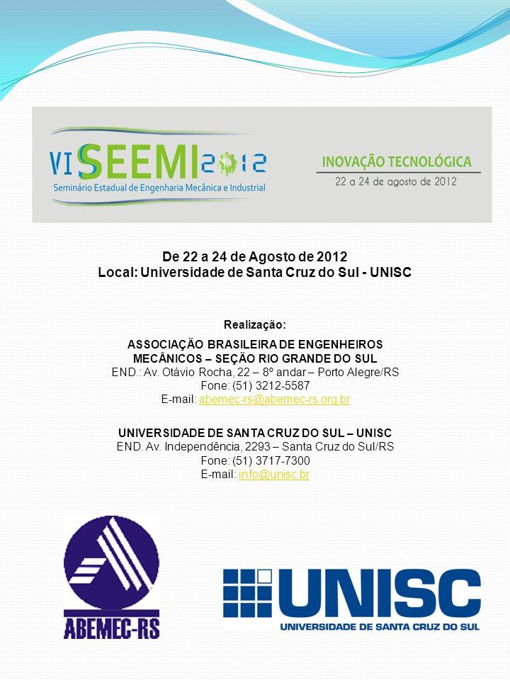 Local: Universidade de Santa Cruz do Sul - UNISC