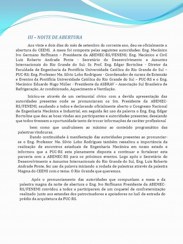 III – NOITE DE ABERTURA