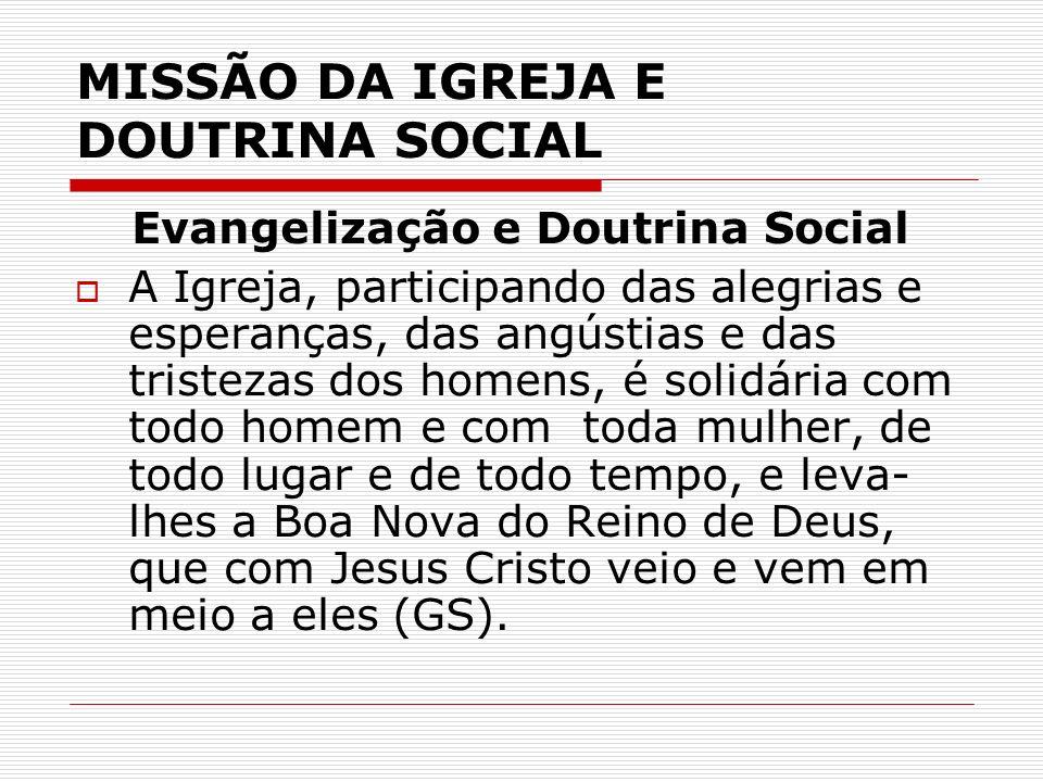 MISSÃO DA IGREJA E DOUTRINA SOCIAL