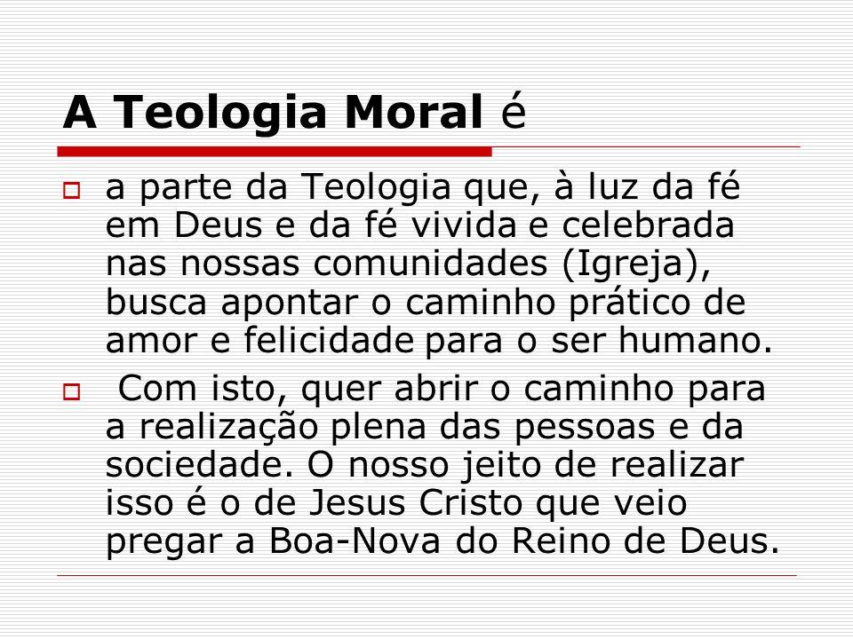 A Teologia Moral é