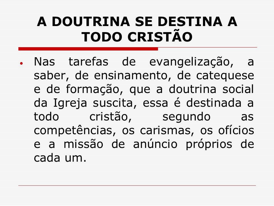 A DOUTRINA SE DESTINA A TODO CRISTÃO