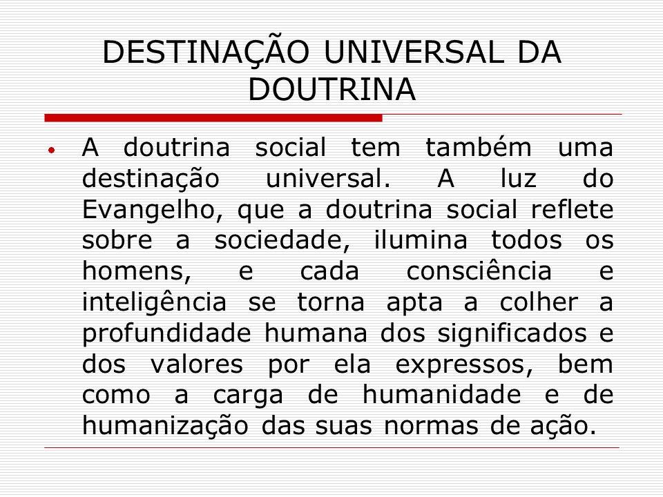 DESTINAÇÃO UNIVERSAL DA DOUTRINA