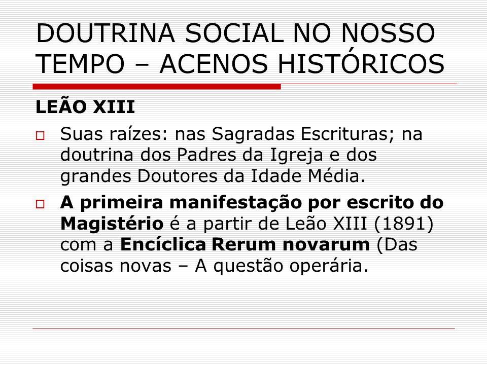 DOUTRINA SOCIAL NO NOSSO TEMPO – ACENOS HISTÓRICOS