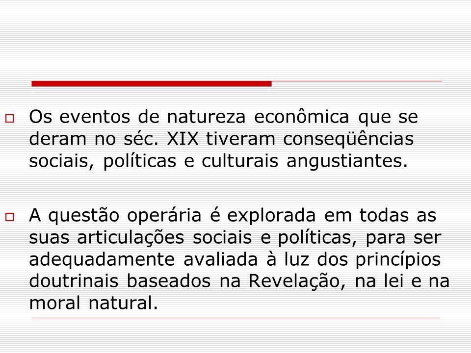 Os eventos de natureza econômica que se deram no séc