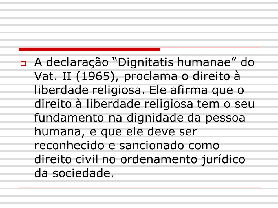 A declaração Dignitatis humanae do Vat