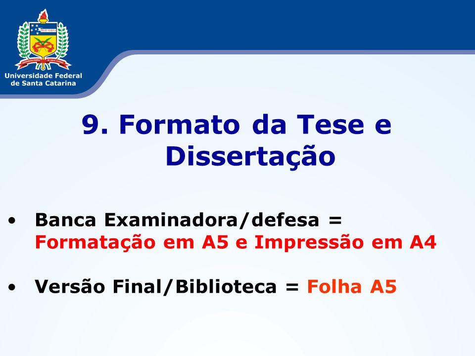 9. Formato da Tese e Dissertação