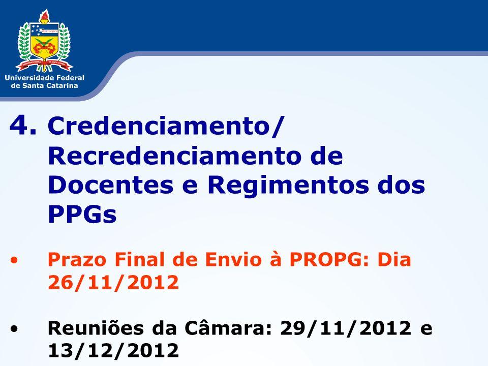 4. Credenciamento/ Recredenciamento de Docentes e Regimentos dos PPGs