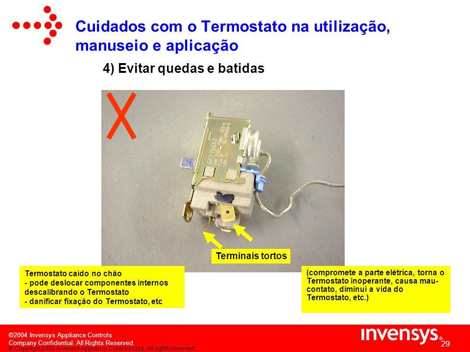 Cuidados com o Termostato na utilização, manuseio e aplicação