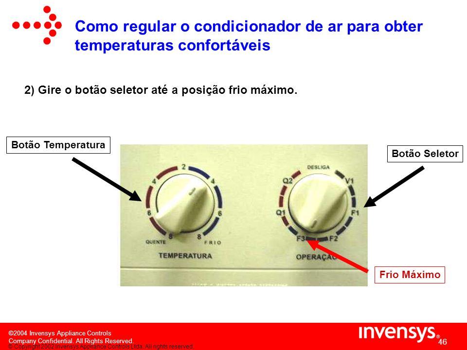 Como regular o condicionador de ar para obter temperaturas confortáveis